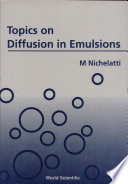 Topics On Diffusion In Emulsions
