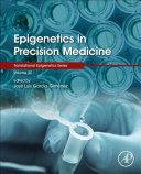 Epigenetics in Precision Medicine Book