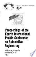 Proceedings of the Fourth International Pacific Conference on Automotive Engineering: Monday and Tuesday