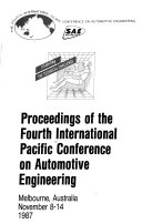 Proceedings of the Fourth International Pacific Conference on Automotive Engineering  Monday and Tuesday Book