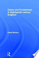 Crime and Punishment in Eighteenth century England Book