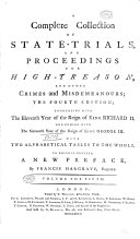 A Complete Collection of State-trials, and Proceedings for High-treason, and Other Crimes and Misdemeanours