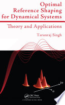 Optimal Reference Shaping for Dynamical Systems