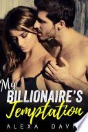 Read Online My Billionaire's Temptation For Free