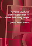 Providing Structured Diabetes Education for Children and Young People