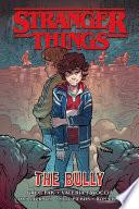 Stranger Things  the Bully  Graphic Novel