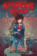 Pdf Stranger Things: the Bully (Graphic Novel)