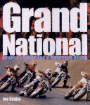 Grand National  America s Golden Age of Motorcycle Racing