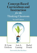 Concept-Based Curriculum and Instruction for the Thinking Classroom