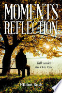 Moments Of Reflection Talk Under The Oak Tree