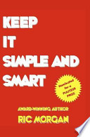 Keep It Simple and Smart