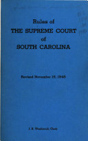 Rules of the Supreme Court of South Carolina  Revised November 15  1948