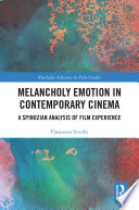 Melancholy Emotion in Contemporary Cinema