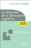 La réduction de la dissonance cognitive
