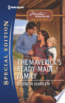The Maverick S Ready Made Family