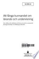 Ds 2005:016 Att fånga kunnandet om lärande och undervisning.;