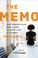 link to The memo : what women of color need to know to secure a seat at the table in the TCC library catalog