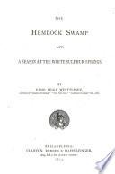 The Hemlock Swamp