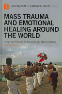 Mass Trauma and Emotional Healing Around the World Book PDF