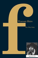 Her Blue Body by Warsan Shire