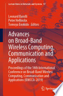 Advances on Broad Band Wireless Computing  Communication and Applications