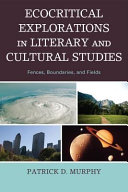 Ecocritical Explorations in Literary and Cultural Studies