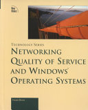 Networking Quality of Service and Windows Operating Systems