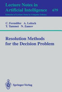 Resolution Methods for the Decision Problem
