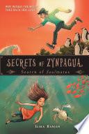 Secrets of Zynpagua