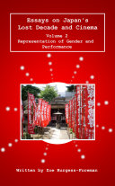 Essays on Japan s Lost Decade and Cinema Vol 2