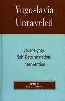 Yugoslavia Unraveled Book PDF