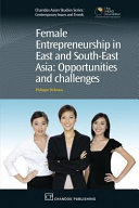 Female Entrepreneurship in East and South East Asia