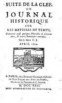 Suite de la Clef, ou Journal historique sur les matières du temps