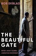 The Beautiful Gate