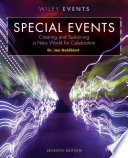 Special Events: Creating and Sustaining a New World for Celebration, 7th Edition