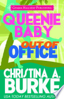 Queenie Baby  Out of Office
