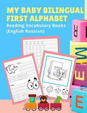 My Baby Bilingual First Alphabet Reading Vocabulary Books  English Russian