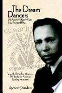 Dream Dancers  E Pluribus Unum    The Battle for American Equality 1924   1947