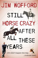 Still Horse Crazy After All These Years