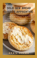 Solid New Bread Baker s Apprentice Book