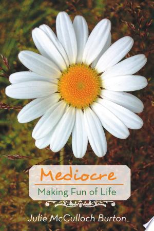 Download Mediocre Free Books - Read Books