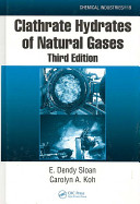 Clathrate Hydrates Of Natural Gases Third Edition Book PDF