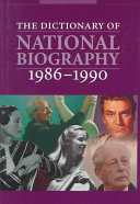 The Dictionary of National Biography  1986 1990