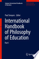 """International Handbook of Philosophy of Education"" by Paul Smeyers"