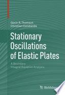 Stationary Oscillations of Elastic Plates Book