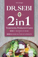 Dr Sebi 2 in 1 Treatments  Cures   Products Book Book