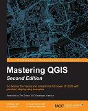 Mastering QGIS Pdf/ePub eBook