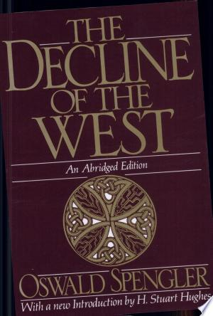Download The Decline of the West Free Books - Dlebooks.net