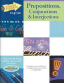 Prepositions, Conjunctions and Interjections