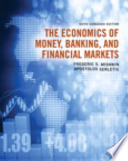 The Economics of Money, Banking and Financial Markets, Sixth Canadian Edition